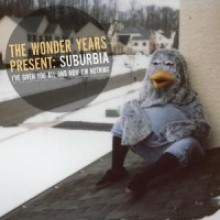 The Wonder Years - Suburbia I've Give You All And Now I'm Nothing LP