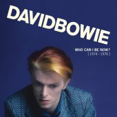 David Bowie - Who Can I Be Now? (1974 to 1976) Boxset