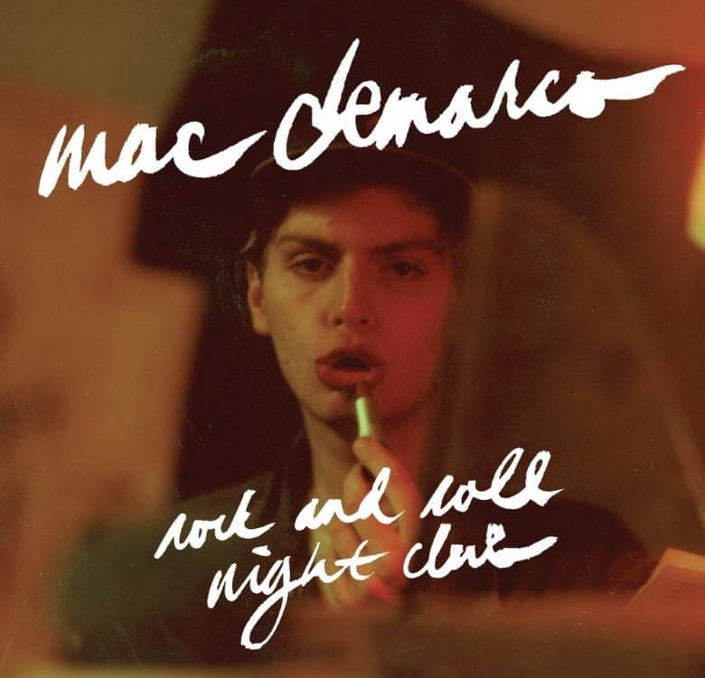 Mac Demarco - Rock And Roll Night Club LP