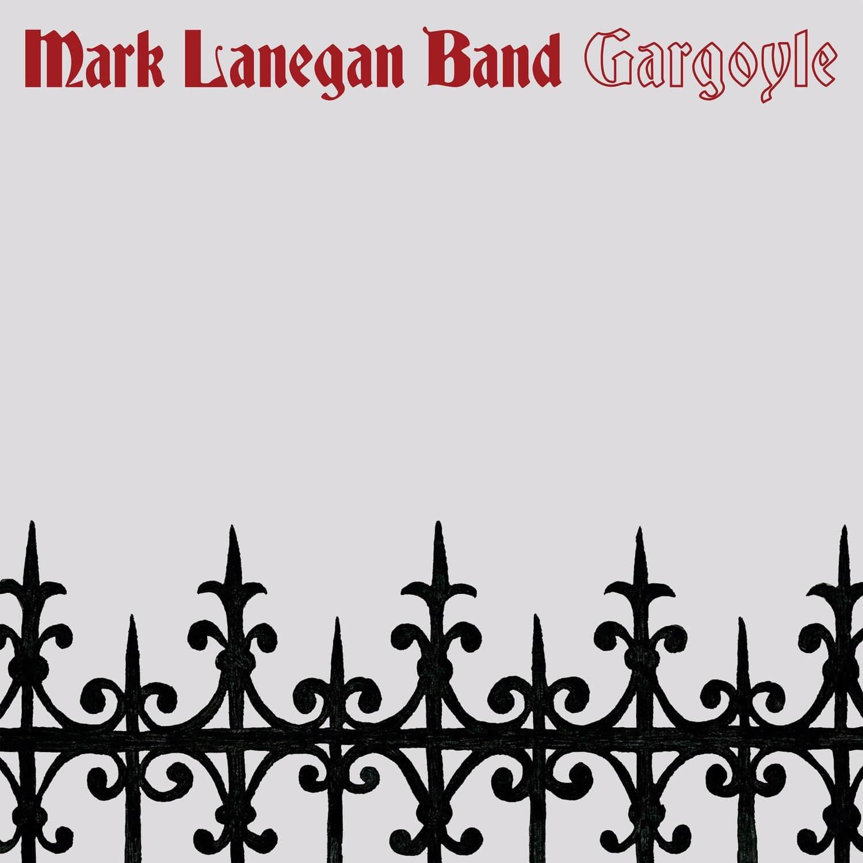 Mark Lanegan Band - Gargoyle LP