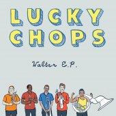 "Lucky Chops - Walter 12"" E.P."