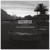 """Destroyer - Five Spanish Songs 12"""" EP"""