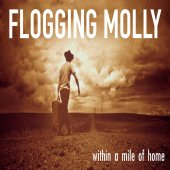 Flogging Molly - Within A Mile Of Home LP