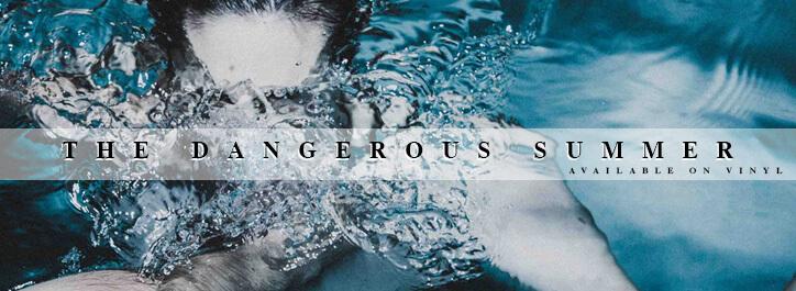 The Dangerous Summer Vinyl