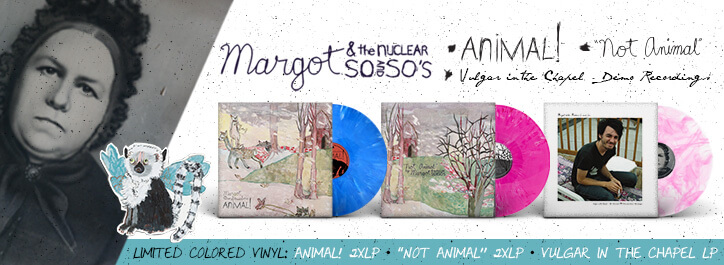 Margot & The Nuclear So And So's Vinyl